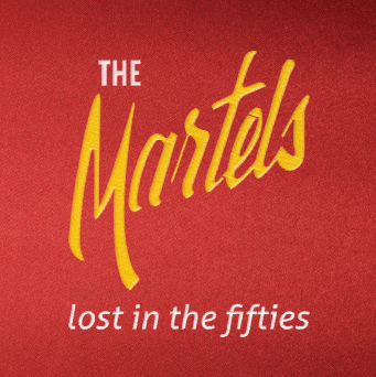 Martels - Lost In The Fifties
