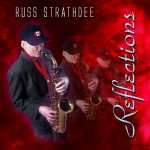 Russ Strathdee - Reflections